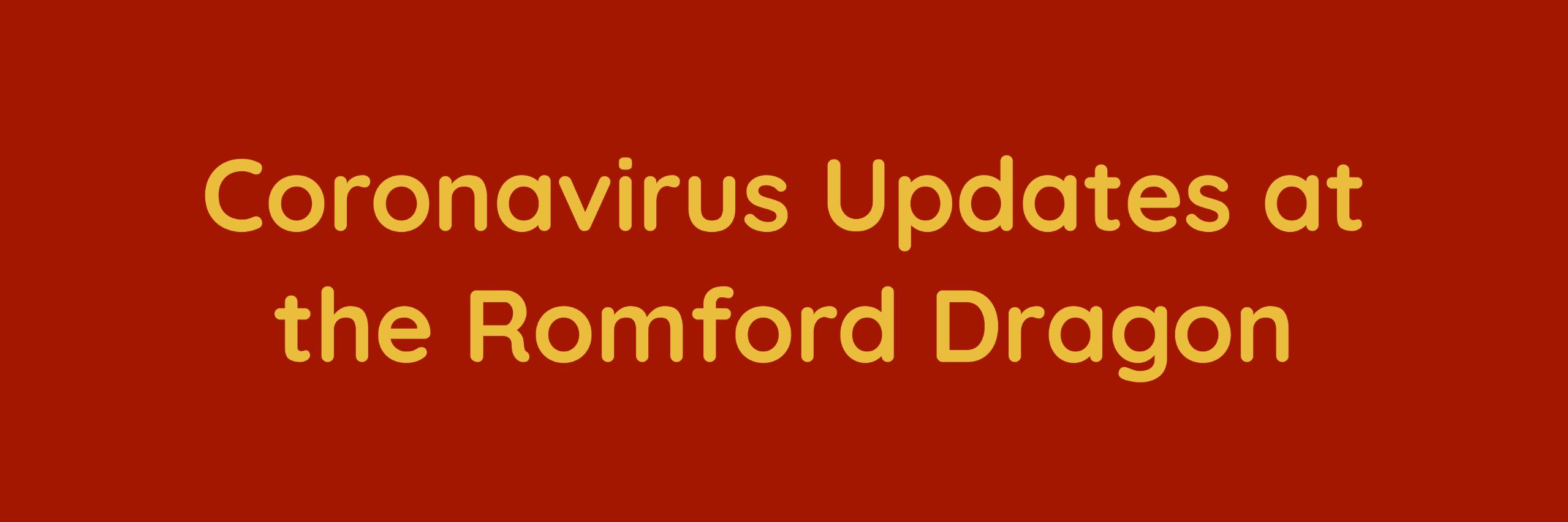 Corona Virus Updates at the Romford Dragon